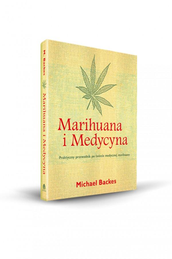 Książka: Marihuana i Medycyna – Michael Backes