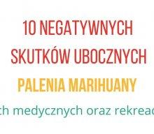 10 negatywnych skutków ubocznych palenia marihuany